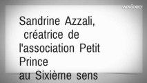 Sandrine Azzali,%0D cr�atrice de l'association Petit Prince %0Dau Sixi�me sens
