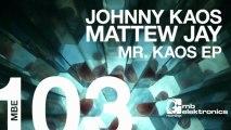 Johnny Kaos - Mr. Kaos (Original Mix) [MB Elektronics]