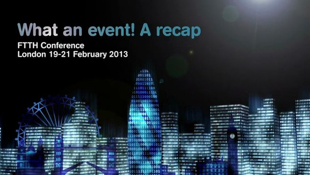 FTTH Conference 2013