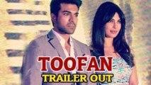 Toofan Theatrical Trailer (Zanjeer) Ram Charan Teja & Priyanka Chopra OUT