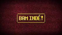 BAM Indé ! - BAM Indé ! #1 - Tompuce84 part à la découverte de Mutant Mudds