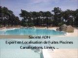 Recherche, localisation et détection de fuite sur liner de piscine et canalisations de piscine sans travaux ni démolition en gironde - Société ADN - www.adn-online.fr