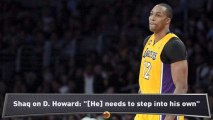 How Shaquille O'Neal Sees Dwight Howard