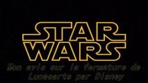 Star Wars - Fermeture de Lucasarts par Disney - Avis de Sithlord44