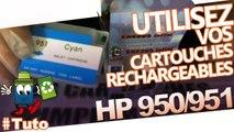 Bien utiliser des HP 950 et 951 rechargeables