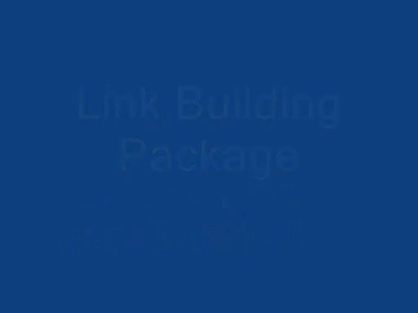 Link Building Package - To select a link building package that is most appropriate for your business