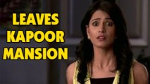 Ayesha LEAVES Kapoor Mansion in Bade Achhe Lagte Hain 8th April 2013