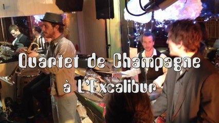 Quartet de Champagne @ L'Excalibur