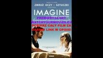 Imagine HD(1080p) LEKTOR PL Obejrzyj cały film za darmo! POBIERZ/ONLINE