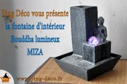 """Fontaine d'interieur Bouddha """"MIZA"""" disponible sur WWW.PING-DECO.FR"""