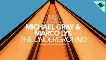 Michael Gray & Marco Lys - The Underground (Federico Scavo Remix) [Great Stuff]