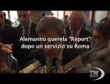 Gianni Alemanno querela Report dopo servizio su Roma - VideoDoc. Motivo del contendere un servizio su zone grigie della Capitale