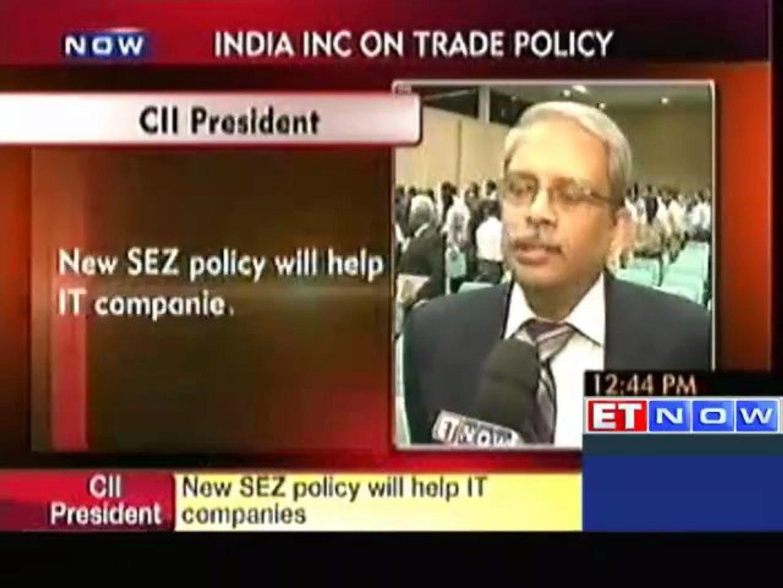 New SEZ policy will help IT Companies : CII President