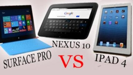 iPad 4 vs Nexus 10 vs Surface Pro