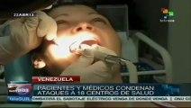 Centros de salud en Venezuela denuncian asedio de opositores