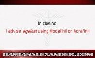 Modafinil vs Adrafinil Damian Alexander, MD discusses Modafinil vs Adrafinil