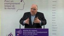 Remise du rapport de la mission de réflexion sur l'enseignement de la morale laïque à l'école : intervention de Alain Bergounioux