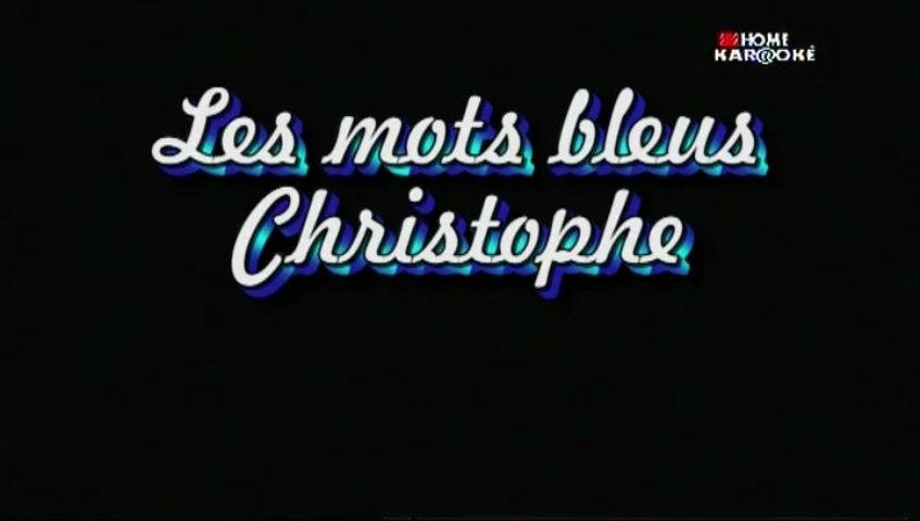 Karaoke  - Les mots bleus - Christophe
