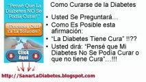 La Diabetes Se Cura Como se Puede Curar la Diabetes Mellitus Tipo 1 y 2 tambien la Gestacional y la Insipida