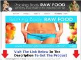 Rocking Body Raw Food Diet Review + Rocking Body Raw Food Diet