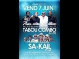 Tabou combo  sa-kail en live le 7 juin 2013