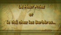 Le Haut Atlas et le thé chez les berbères