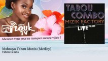 Tabou Combo - Mabouya Tabou Mania - Medley