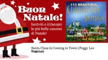 Peggy Lee - Santa Claus Is Coming to Town - Peggy Lee Version