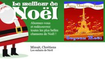 Les enfants de Noël - Minuit, Chrétiens