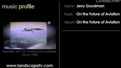 Jerry Goodman Music Profile