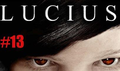 Lucius - 13 - PC - Fin