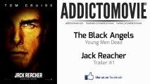Jack Reacher - Trailer #1 Music #1 (The Black Angels - Young Men Dead)