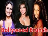 Bollywood Brunch Kareena Kapoor Injured Sunny Leones Starry Tantrums And More Hot News