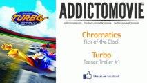 Turbo - Teaser Trailer #1 Music #1 (Chromatics - Tick of the Clock)
