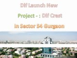 Dlf The Crest Dlf Crest Gurgaon 9910007460 Dlf Crest Sector 54  Dlf The Crest Sector 54 Gurgaon