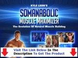 Does The Somanabolic Muscle Maximizer Really Work + Muscle Maximizer Training Program