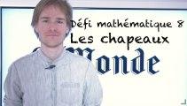 """Les défis mathématiques du """"Monde"""", épisode 8 : l'énigme des chapeaux"""