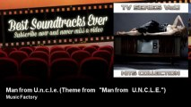 Music Factory - Man from U n c l e  - Theme from  Man from  U N C L E