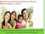 Guaranteed Life Insurance Plan With No Medical Exam