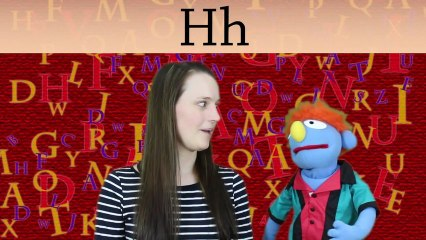 Phonics: The Letter H
