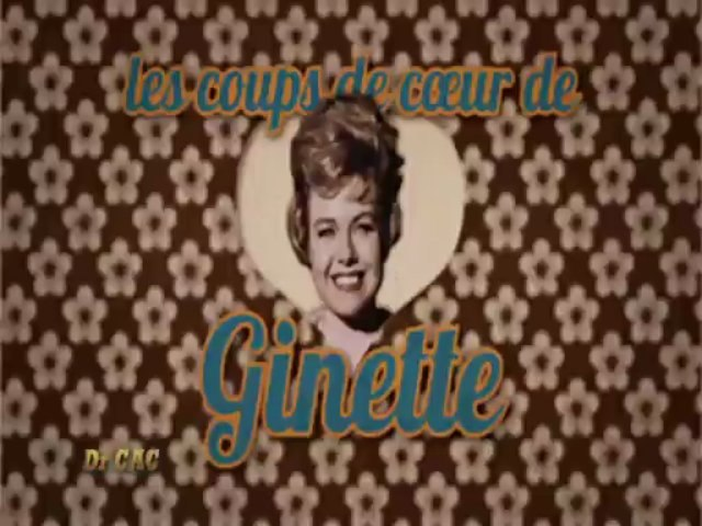 Dr CAC - Les coups de coeur de Ginette