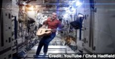 Astronaut Chris Hadfield Covers 'Space Oddity' From ISS