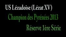 US LEZADOISE - LEZAT 15 - Champion Midi Pyréneés réserve 1ère série