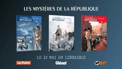 LES MYSTERES DE LA REPUBLIQUE / Bande-annonce
