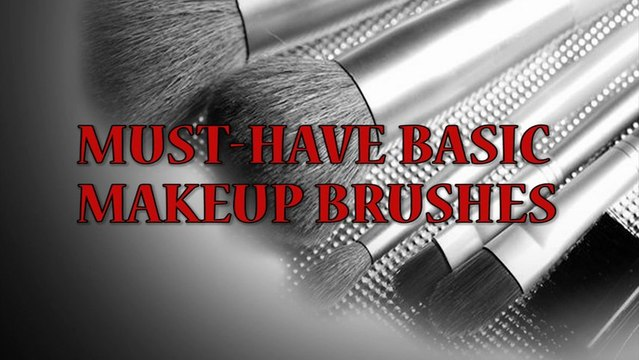 Must-Have Basic Makeup Brushes