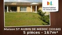 A vendre - Maison/villa - ST AUBIN DE MEDOC (33160) - 5 pièces - 167m²
