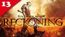 Les Royaumes D'Amalur : Reckoning - PC - 13 [Frapsoluce / Walkthrough]