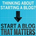 """ How To Start A Blog That Matters - 75% Commissions, Incredible Product (view mobile)  