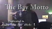 "J-Diggs, Rappin'4-Tay, Tony Tag & Mac Dre ""The Bay Motto"" (Tribute To Mac Dre)"
