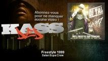 Saïan Supa Crew - Freestyle 1999 - Kassded
